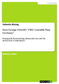 """Cover Does George Orwell's """"1984"""" resemble Nazi Germany?"""