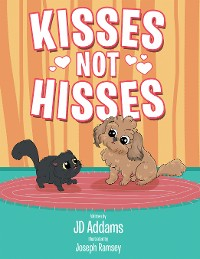 Cover Kisses Not Hisses