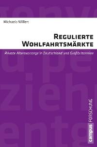 Cover Regulierte Wohlfahrtsmärkte