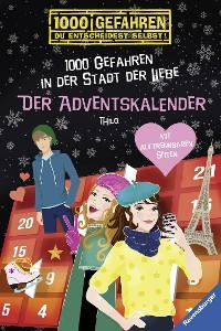 Cover Der Adventskalender - 1000 Gefahren in der Stadt der Liebe