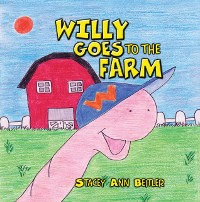 Cover Willie Goes To The Farm