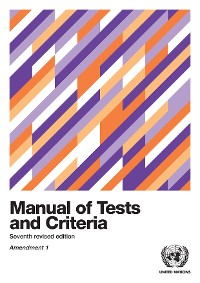 Cover Manual of Tests and Criteria - Seventh Revised Edition, Amendment 1