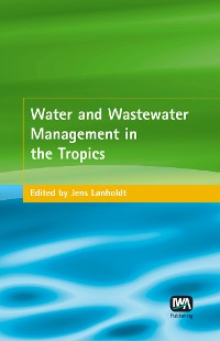 Cover Water and Wastewater Management in the Tropics