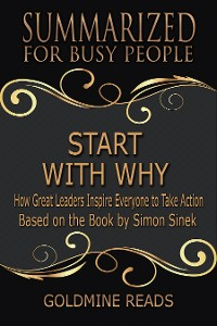 Cover Summarized for Busy People - Start with Why