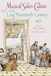 Cover Musical Salon Culture in the Long Nineteenth Century