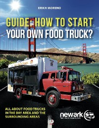 Cover Guide How To Start Your Own Food Truck