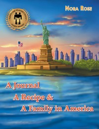 Cover A Journal, a Recipe, and a Family in America