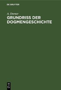Cover Grundriss der Dogmengeschichte