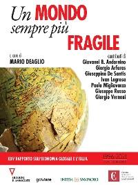 Cover Un mondo sempre più fragile. XXV rapporto sull'economia globale e l'Italia