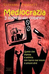 Cover Mediocrazia, il silenzio dei colpevoli