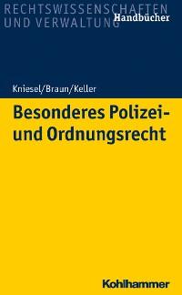 Cover Besonderes Polizei- und Ordnungsrecht