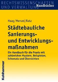 Cover Städtebauliche Sanierungs- und Entwicklungsmaßnahmen