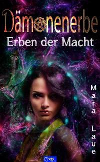 Cover Erben der Macht - Dämonenerbe 3