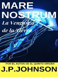 Cover La Venganza de la Tierra. Mare Nostrum