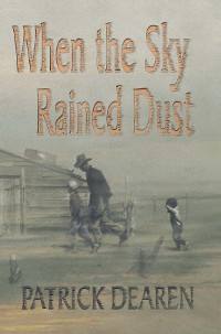Cover When the Sky Rained Dust