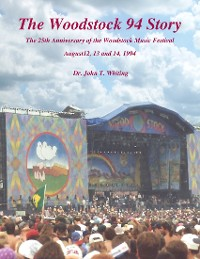 "Cover The Woodstock 94 Story ""The 25th Anniversary of the Woodstock Music Festival"""