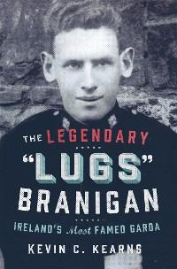 Cover The Legendary 'Lugs Branigan' – Ireland's Most Famed Garda