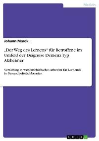 """Cover """"Der Weg des Lernens""""  für Betroffene im Umfeld der  Diagnose Demenz Typ Alzheimer"""