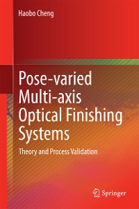 Cover Pose-varied Multi-axis Optical Finishing Systems