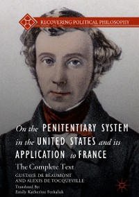 Cover On the Penitentiary System in the United States and its Application to France
