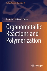 Cover Organometallic Reactions and Polymerization