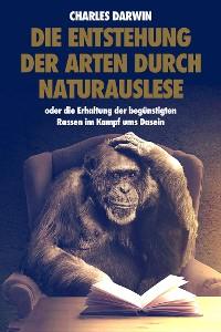 Cover Die Entstehung der Arten durch Naturauslese
