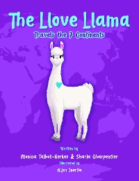 Cover The Llove Llama Travels the 7 Continents