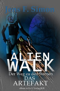 Cover Das Artefakt (ALienWalk 32)