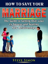 Cover How to Save Your Marriage