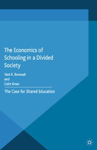 Cover The Economics of Schooling in a Divided Society