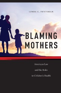 Cover Blaming Mothers