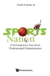 Cover Sports Nation: Contemporary American Professional Organizations