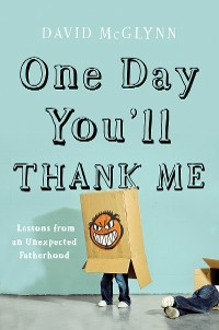 Cover One Day You'll Thank Me