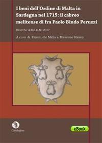 Cover I beni dell'Ordine di Malta in Sardegna nel 1715: il cabreo melitense di fra Paolo Bindo Peruzzi