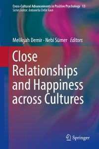 Cover Close Relationships and Happiness across Cultures