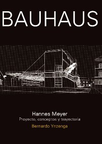 Cover Bauhaus: Hannes Meyer