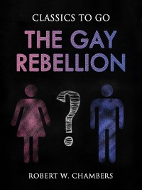 Cover The Gay Rebellion