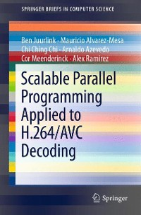Cover Scalable Parallel Programming Applied to H.264/AVC Decoding