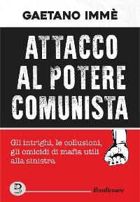 Cover Attacco al potere comunista