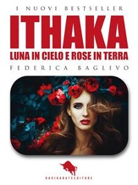 Cover ITHAKA - Luna in Cielo e Rose in Terra