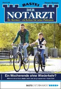 Cover Der Notarzt 348 - Arztroman
