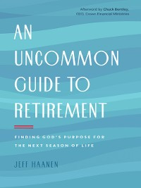 Cover An Uncommon Guide to Retirement