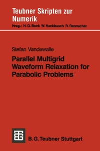 Cover Parallel Multigrid Waveform Relaxation for Parabolic Problems