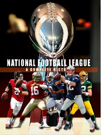 Cover National Football League - A Complete History