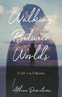 Cover Walking Between Worlds