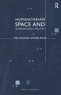 Cover Humanitarian Space and International Politics