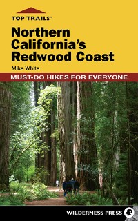Cover Top Trails: Northern California's Redwood Coast