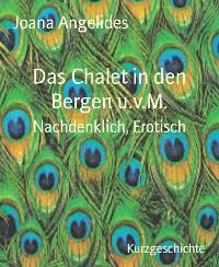Cover Das Chalet in den Bergen u.v.M.