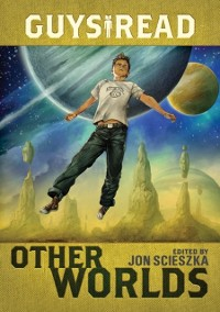 Cover Guys Read: Other Worlds