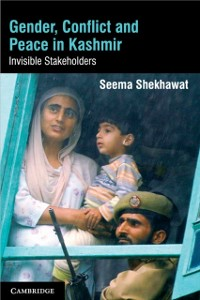 Cover Gender, Conflict and Peace in Kashmir